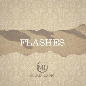 Maria Lappi - Flashes -EP sisältää kolme englanniksi käännettyä Välähdyksiä-albumin laulua.