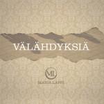 Maria Lappi Välähdyksiä-albumi julkaistiin syyskuussa 2014.